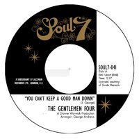 Gentlemen Four - You Can't Keep a Good Man Down / It Won't Hurt - Soul7 image