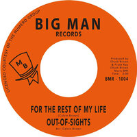 Out Of Sights - For The Rest Of My Life - Big Man Records image