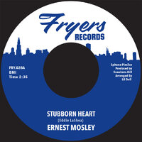 Ernest Mosley - Stubborn Heart / Keep On - Fryers Records  image