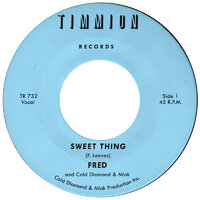 Fred - Sweet Thing - My Babys Outta Sight (Amen) - Timmion Records image