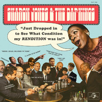 Sharon Jones & The Dap-Kings - Just Dropped In (To See What Condition My Rendition Was In) - Daptone Records - Cd image