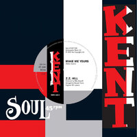 ZZ Hill / Peggy Woods - Make Me Yours / Love Is Gonna Get You (Brass version) - Kent Soul image