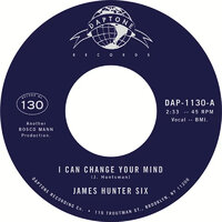 James Hunter Six - I Can Change Your Mind / Who's Fooling Who - Daptone image