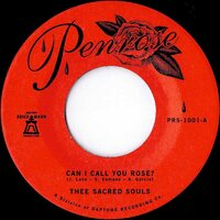 Thee Sacred Souls - Can I Call You Rose? - Penrose image