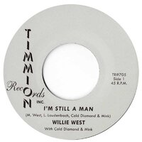 Willie West - I'm Still A Man - Timmion Records image