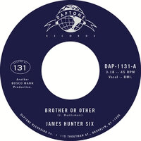 James Hunter Six - Brother Or Other - Daptone image