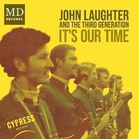 John Laughter and Third Generation - It's our time - MD Records image