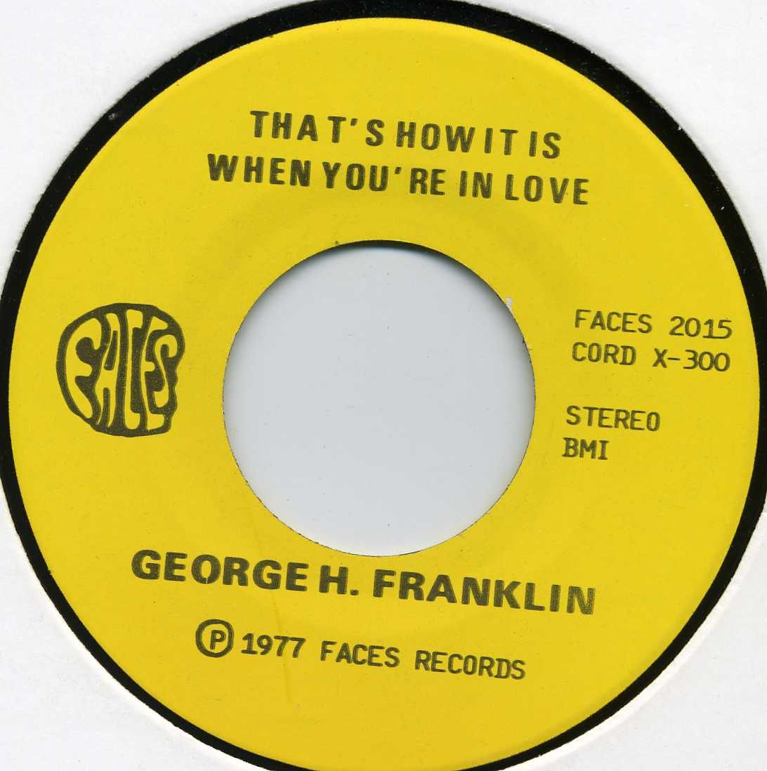 George H Franklin Thats How It Is When Youre In Love Gone For Good