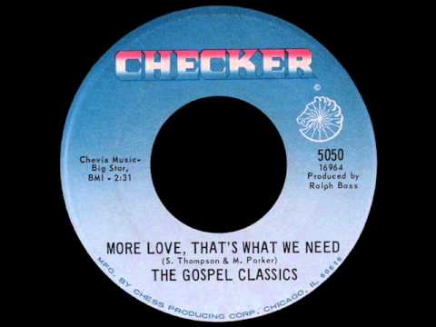 the gospel classics More Love Thats what we need .jpg
