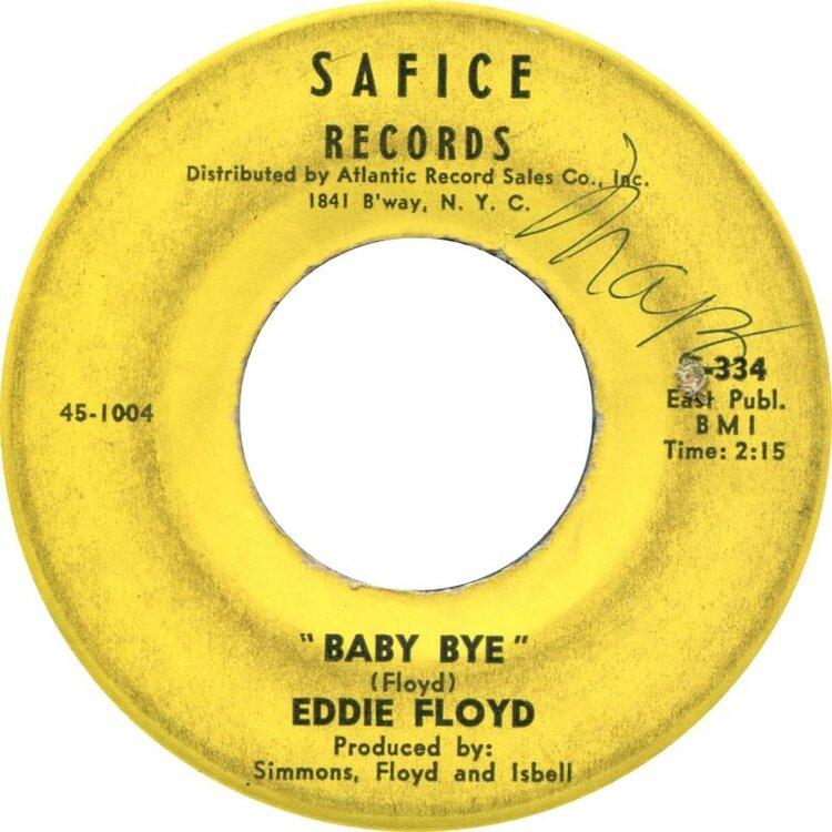 eddie-floyd-baby-bye-safice.thumb.jpg.3738ef76fff9f5e1e1dc99861e3ba525.jpg