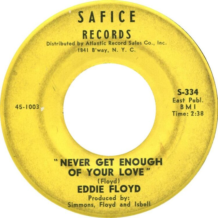 eddie-floyd-never-get-enough-of-your-love-safice.thumb.jpg.48ba46f440a4a8f43b7a8f0eb427b94c.jpg