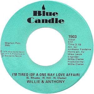 willie-and-anthony-im-tired-of-a-oneway-love-affair-blue-candle.jpg.86dd4f9e8af018d1978cc3b615441ff3.jpg