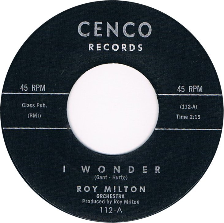 roy-milton-orchestra-i-wonder-cenco.jpg.dd7df69f7eb88a737e2dbcf8e49c0d71.jpg