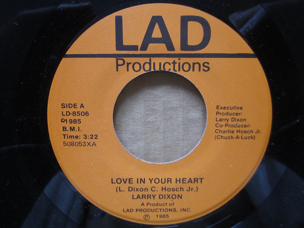 soul Larry Dixon   love in your heart LAD PRODUCTIONS