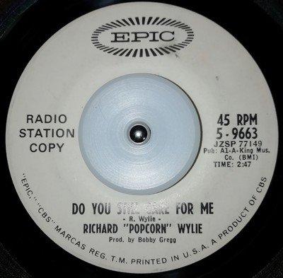 soul Richard Popcorn Wylie   Do you still care for me
