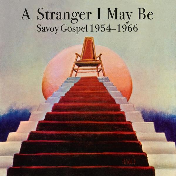 various-a-stranger-i-may-be-savoy-gospel-1954-1966-2xlp.jpg