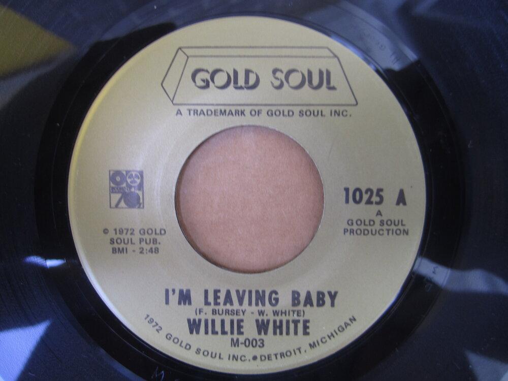 Willie White - i'm leaving baby.JPG