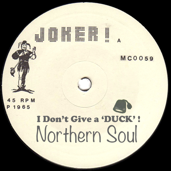 I Don't Give a 'DUCK' (Northern Soul).jpg