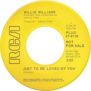 willie-williams-soul-just-to-be-loved-by-you-1969.jpg.f84a85b495bc35bb76b0c1f161cd34f2.jpg