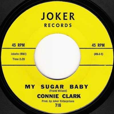 Connie Clark - My Sugar Baby (Joker) - Look At Your Box | Soul Source