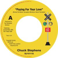 Chuck Stephens - Paying For Your Love - Let's Get Nasty - Soul Junction image