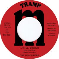 The Headliners -  Little Sister - Tramp Records image