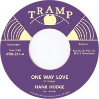 Hank Hodge - One Way Love - Tramp Records image