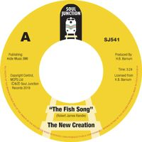 The New Creation - The Fish Song / Elijah Knows - Soul Junction image