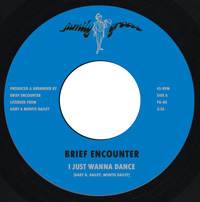 Brief Encounter - I Just Wanna Dance - Family Groove Records image