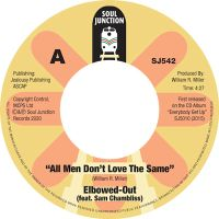 Elbowed-Out - All Men Don't Love The Same / Believe It - Soul Junction image