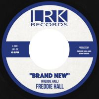 Freddie Hall - Brand New - LRK Records image