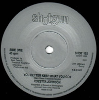 Rozetta Johnson - You Better Keep What You Got / Mine was Real - Shotgun Records image
