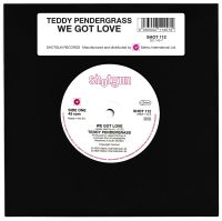 Teddy Pendergrass - We Got Love / Should I Go Or Should I Stay - Shotgun Records image