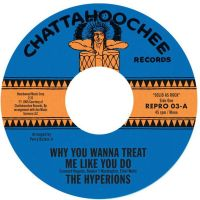 The Hyperions - Why You Wanna Treat Me Like You Do / Believe In Me  REPRO 03 image